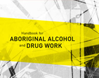 Aboriginal Alcohol and Drug Work